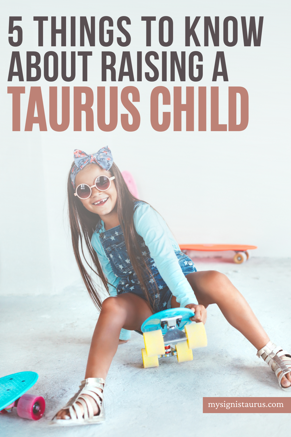 Interesting Things You Should Know About Raising A Taurus Child, Tips for Taurus kid #taurus #taurussign #taurusseason #astrology #zodiac