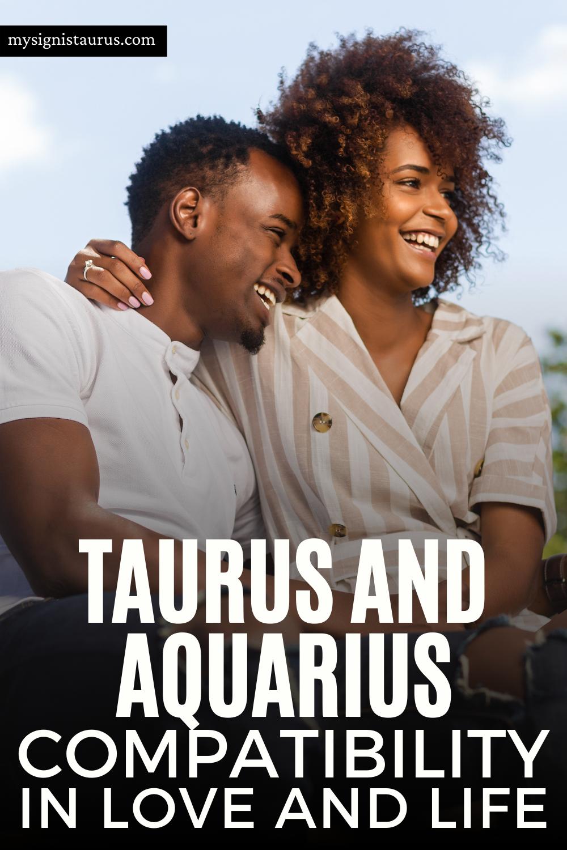 Taurus And Aquarius Compatibility In Love And Life #taurus #aquarius #tauruslove #astrology #zodiac