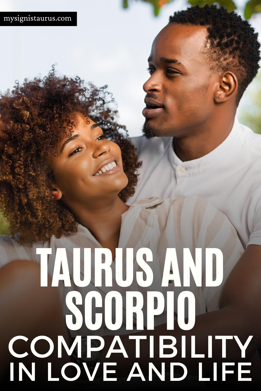 Taurus And Scorpio Compatibility In Love And Life #taurus #scorpio #tauruslove #compatibility #astrology #zodiac